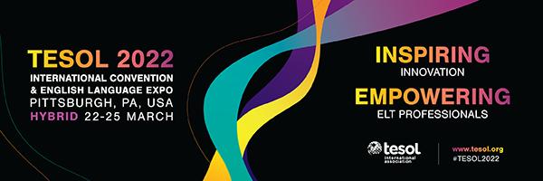 TESOL 2022 International Convention & English Language Expo